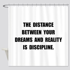 Discipline Quote Shower Curtain