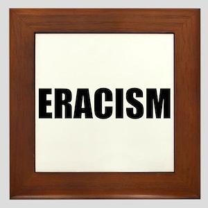 Eracism Framed Tile