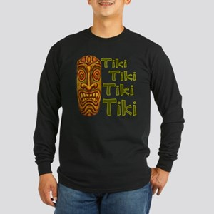 Tiki Tiki Tiki Long Sleeve T-Shirt