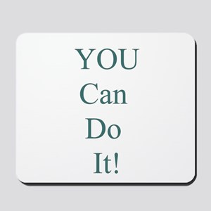 You Can Do It! Mousepad