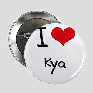 """I Love Kya 2.25"""" Button"""