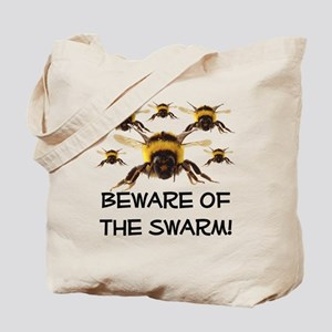 Beware Of The Swarm Tote Bag