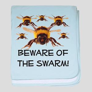 Beware Of The Swarm baby blanket