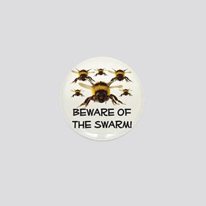 Beware Of The Swarm Mini Button