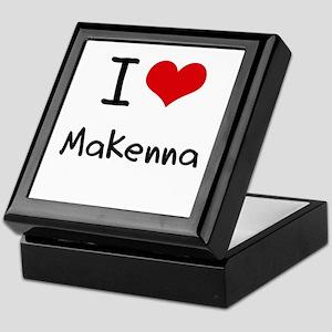I Love Makenna Keepsake Box