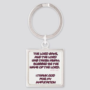 The Lord Gives... Amputee Shirt Keychains