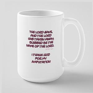 The Lord Gives... Amputee Shirt Mug