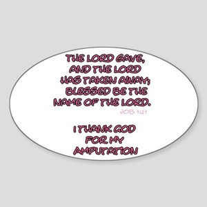 The Lord Gives... Amputee Shirt Sticker