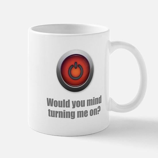 Turning Me On Mug
