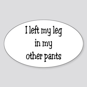 Left my leg... Sticker