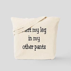 Left my leg... Tote Bag
