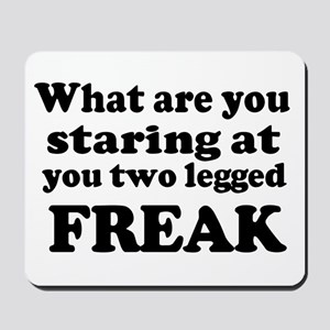 Two legged Freak Mousepad