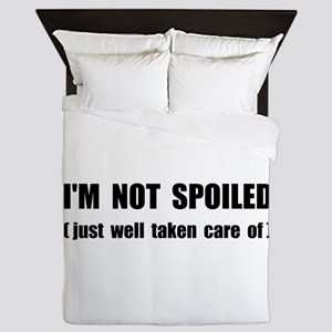 Not Spoiled Queen Duvet
