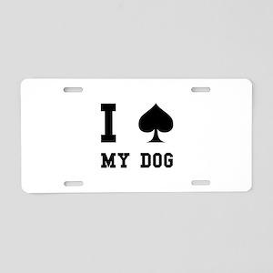 Spade My Dog Aluminum License Plate