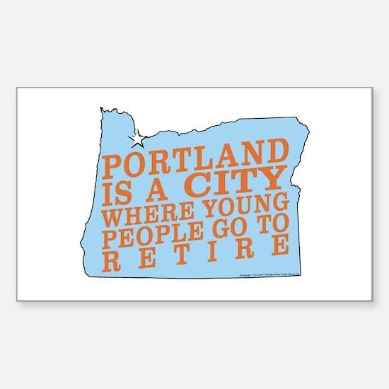 Portland is a City Sticker (Rectangle)