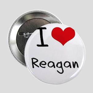 """I Love Reagan 2.25"""" Button"""