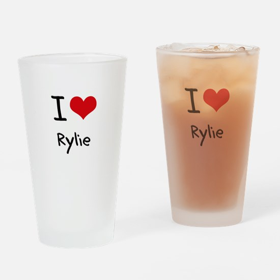 I Love Rylie Drinking Glass