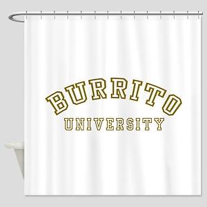 Burrito University Shower Curtain
