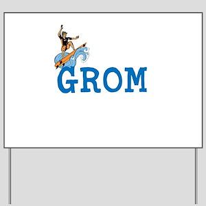 Grom Yard Sign