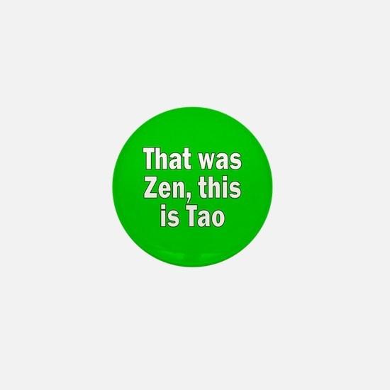 ZEN... Mini Button