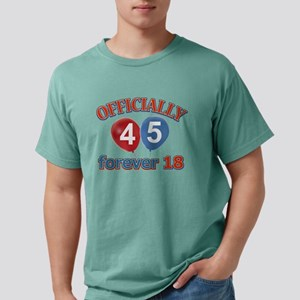 officially 45 forever 18 Mens Comfort Colors Shirt
