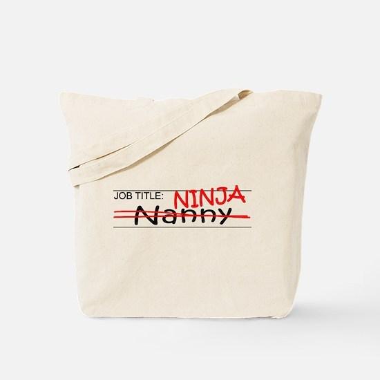 Job Ninja Nanny Tote Bag