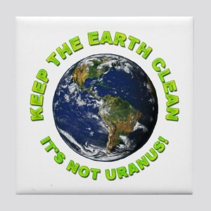 Keep the Earth Clean Tile Coaster