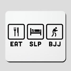 Eat Sleep BJJ Mousepad