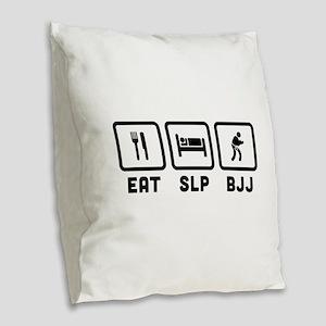 Eat Sleep BJJ Burlap Throw Pillow