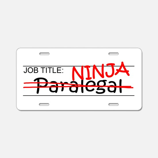 Job Ninja Paralegal Aluminum License Plate
