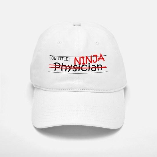 Job Ninja Physician Baseball Baseball Cap