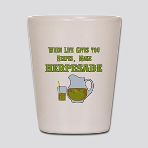 When Life Gives you Herpes Shot Glass