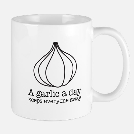 A garlic a day keeps everyone away Mug