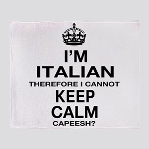 Keep Calm and Italian pride Throw Blanket