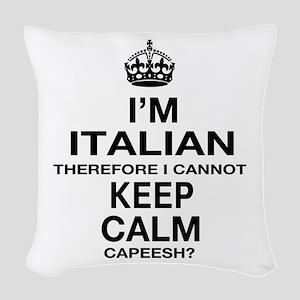 Keep Calm and Italian pride Woven Throw Pillow