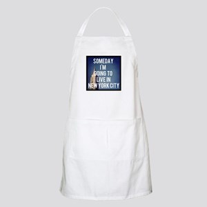 Someday I'm Going To Live In New York City Apron
