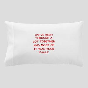 blame Pillow Case