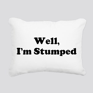 Im Stumped Rectangular Canvas Pillow