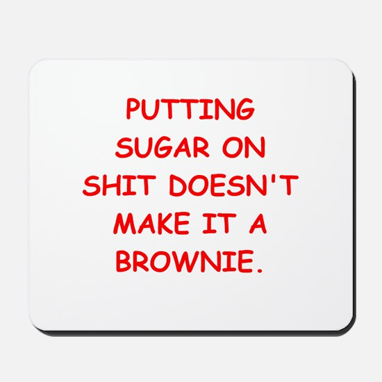 BROWNIES Mousepad