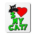 """I Love My """"Black"""" Cat Mousepad"""
