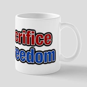 My Sacrifice, Your freedom Mug