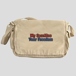 My Sacrifice, Your freedom Messenger Bag