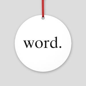 Word. Ornament (Round)