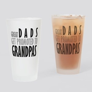 Great dads get promoted to Gr Drinking Glass