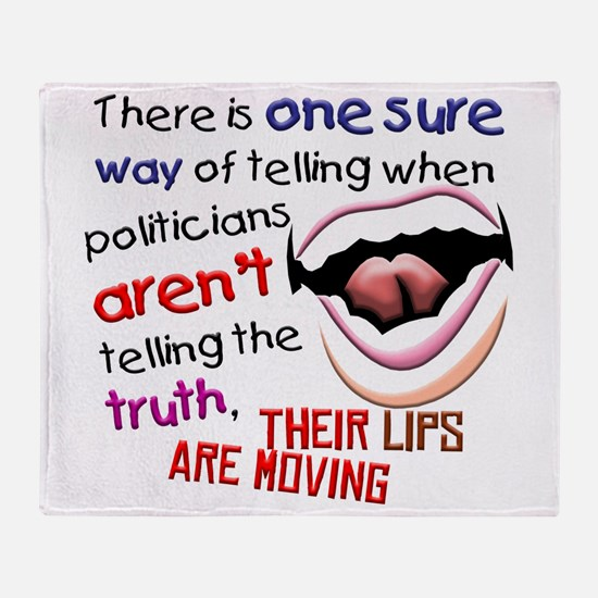 When Politicians Tell the Truth Throw Blanket