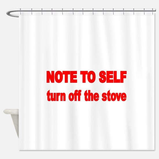 NOTE TO SELF Shower Curtain