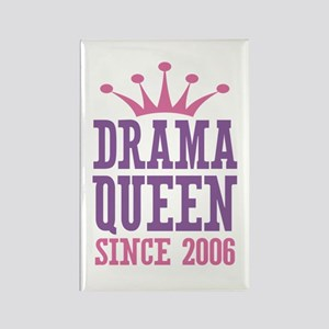 Drama Queen Since 2006 Rectangle Magnet