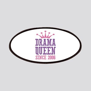 Drama Queen Since 2006 Patches