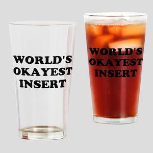 World's Okayest Insert Personalize Drinking Glass