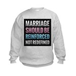 Marriage Should Be Reinforced Sweatshirt